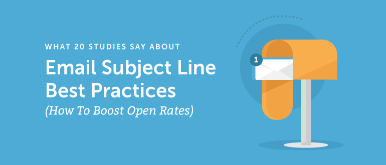 Email Subject Line Best Practices: Boost Opens According to