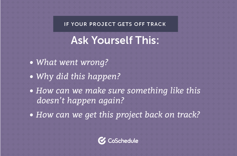 Questions to ask when a project goes off track