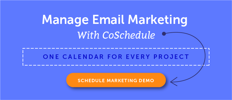 Manage Email Marketing With CoSchedule