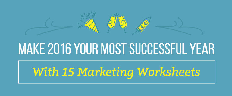 Make 2016 A Successful Year With 15 Free Marketing Worksheets