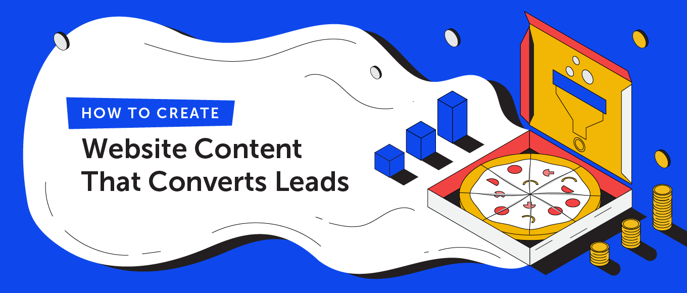 How to Create Website Content That Converts Leads Into Customers