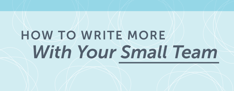 How To Write More Content To Increase Your Blogging Schedule