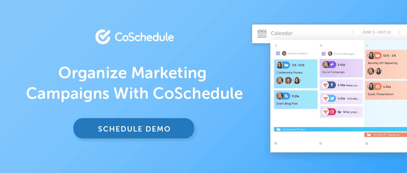 Get a demo of CoSchedule