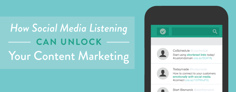 How To Use Social Media Listening To Create Better Content For Your Audience
