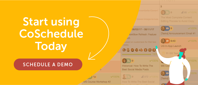 Start Using CoSchedule Today