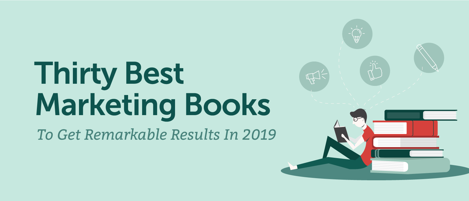 30 Best Marketing Books to Get Remarkable Results in 2019