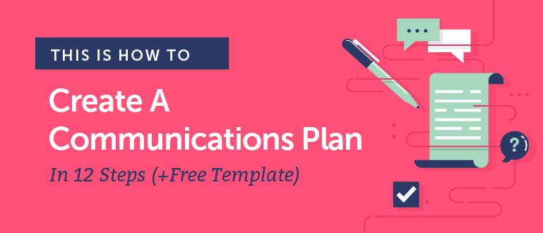 communications plan template  how to build yours in 12 steps
