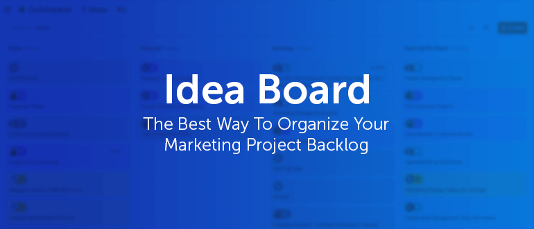 Idea Board by CoSchedule