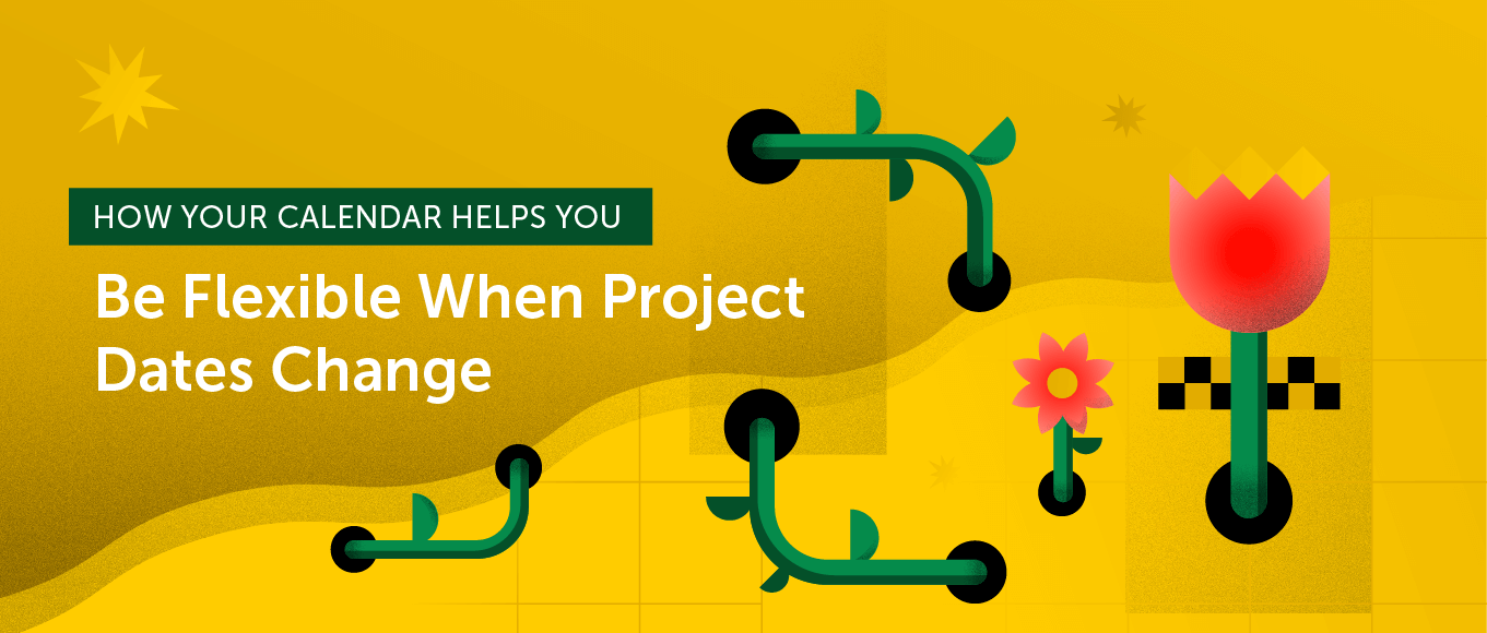 How coschedule helps you be flexible when project dates change