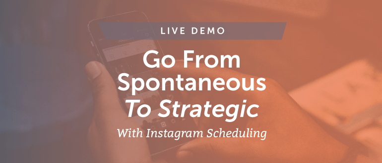 Go From Spontaneous to Strategic with Instagram Scheduling in CoSchedule [Demo]