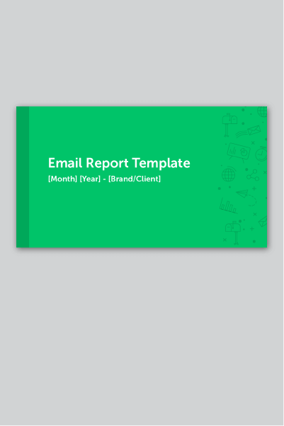 Email Marketing Report + Template