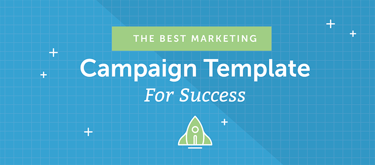 The Best Marketing Campaign Template for Success