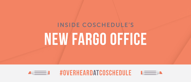 Inside CoSchedule's New Fargo Office | #OverheardAtCoSchedule