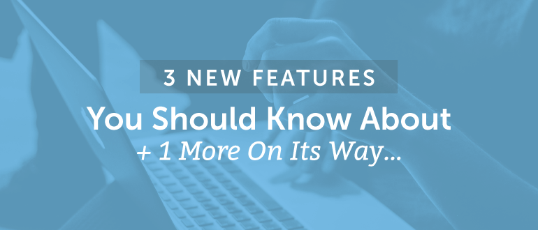 3 Features You Should Know About + 1 More On Its Way