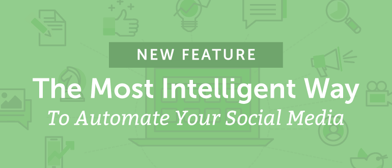 Introducing ReQueue: The Most Intelligent Way To Automate Your Social Media [NEW Feature]