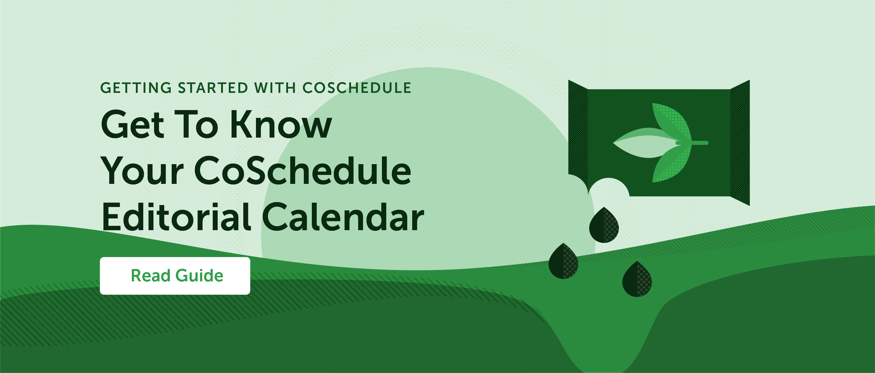 Get to know your CoSchedule editorial calendar.