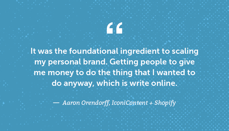 It was the foundational ingredient to scaling my personal brand.