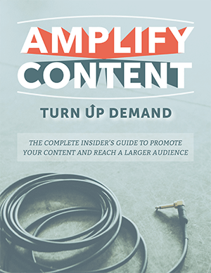 Content Distribution E-Book: Amplify Content, Turn Up Demand
