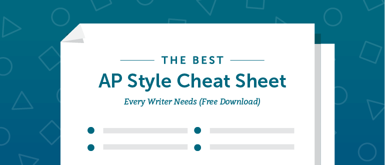 The Best AP Style Cheat Sheet Every Writer Needs (Free Download)