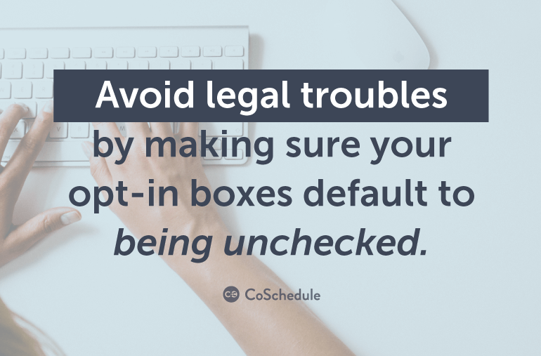 Avoid legal troubles due to CASL.