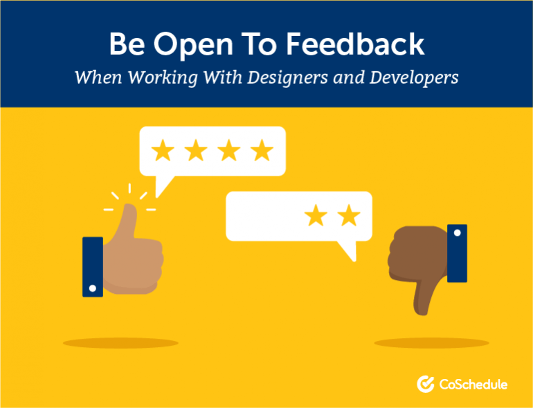 Be Open to Feedback When Working With Designers and Developers