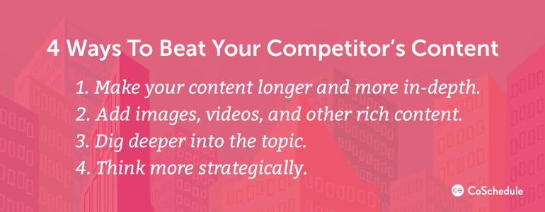 How to Beat Your Competitor's Content