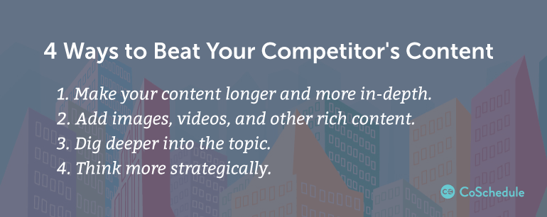 4 Ways to Beat Your Competitor's Content