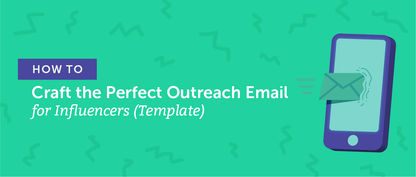 How to Craft the Perfect Outreach Email for Influencers (Template)
