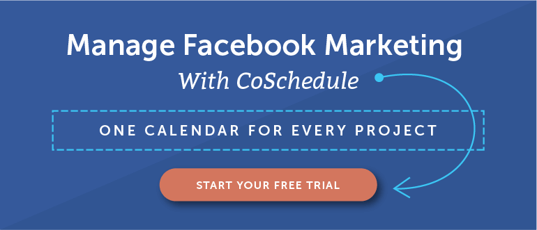 Manage Facebook Marketing With CoSchedule