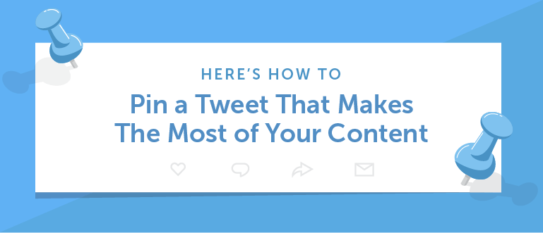 How to Pin a Tweet That Makes the Most of Your Content