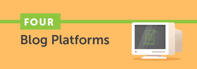 Four Blog Platforms