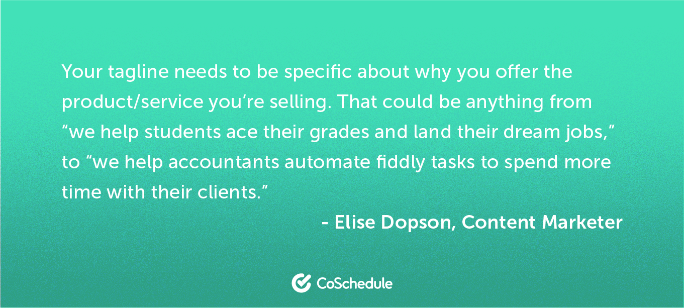 A quote from Elise Dopson about taglines related to your product/service