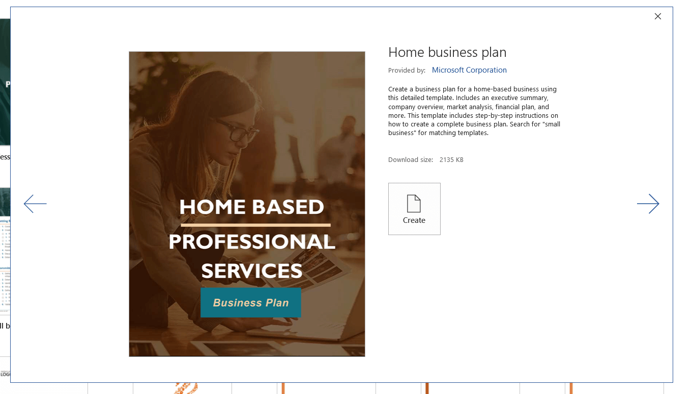 You can find business plan templates to get started in most word processing programs.