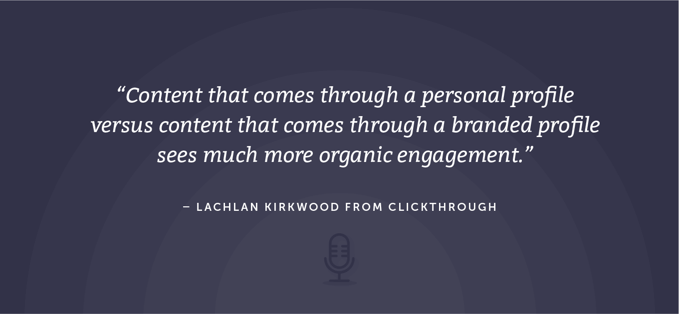 Organic engagement coming from content that's through a personal profile vs. a branding profile