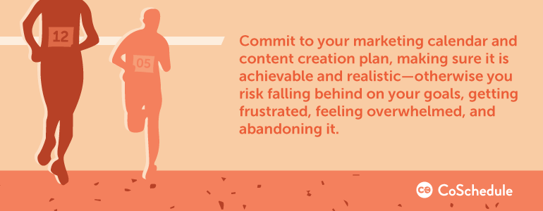 commit to your content creation process