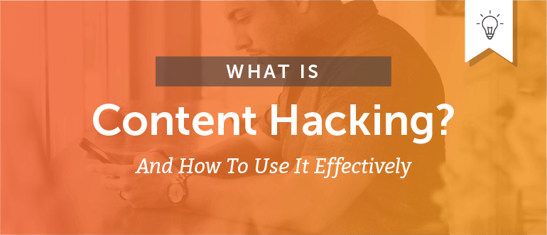 What Is Content Hacking?