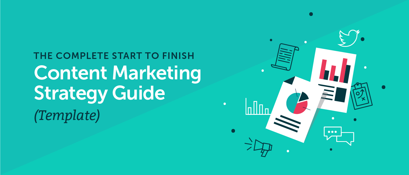 The Complete Start to Finish Content Marketing Strategy Guide (Template) Header