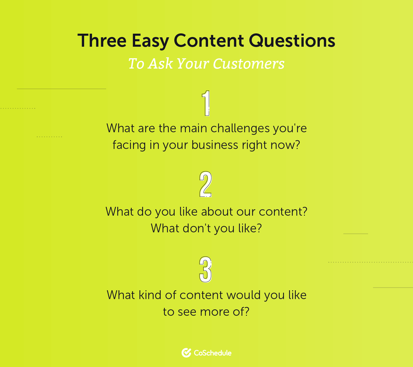 Three Easy Content Questions to Ask Your Customers