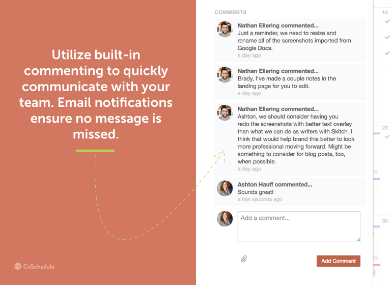 Utilize built-in commenting to quickly communicate with your team.