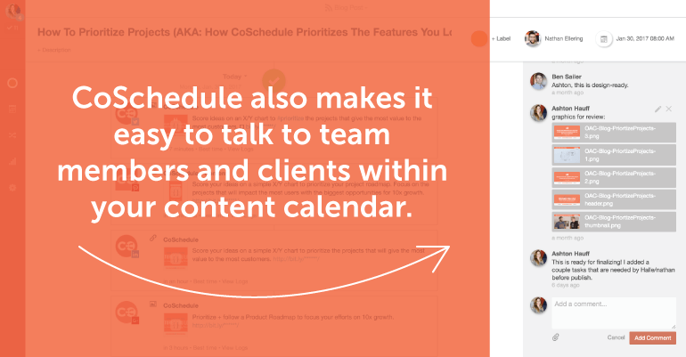 CoSchedule makes it easy to communicate with team members