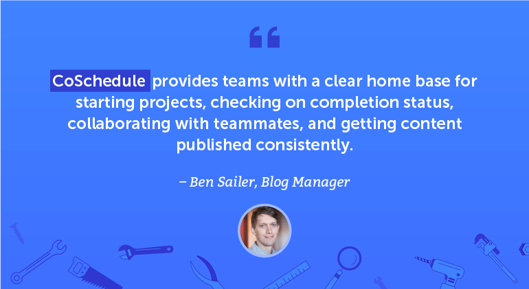 CoSchedule provides teams with a clear home base for starting projects, checking on completion status, collaborating with teammates ...