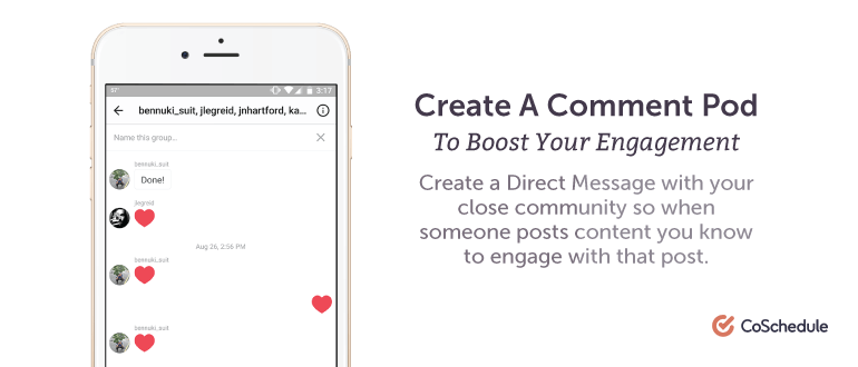 Create a comment pod to boost your engagement.