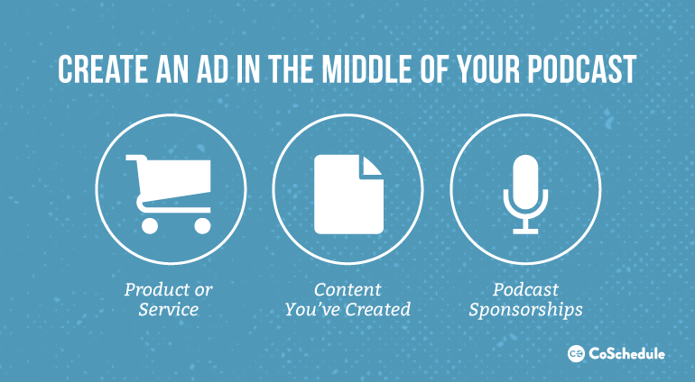 Create An Ad In The Middle Of Your Podcast