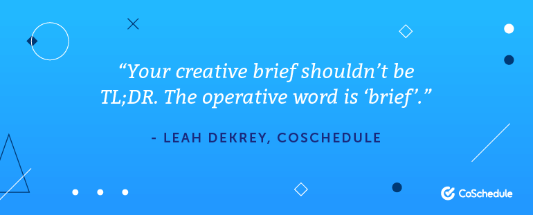 Keep your creative brief, brief