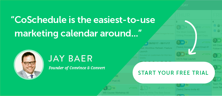 """""""CoSchedule is the easiest-to-use marketing calendar around ..."""""""