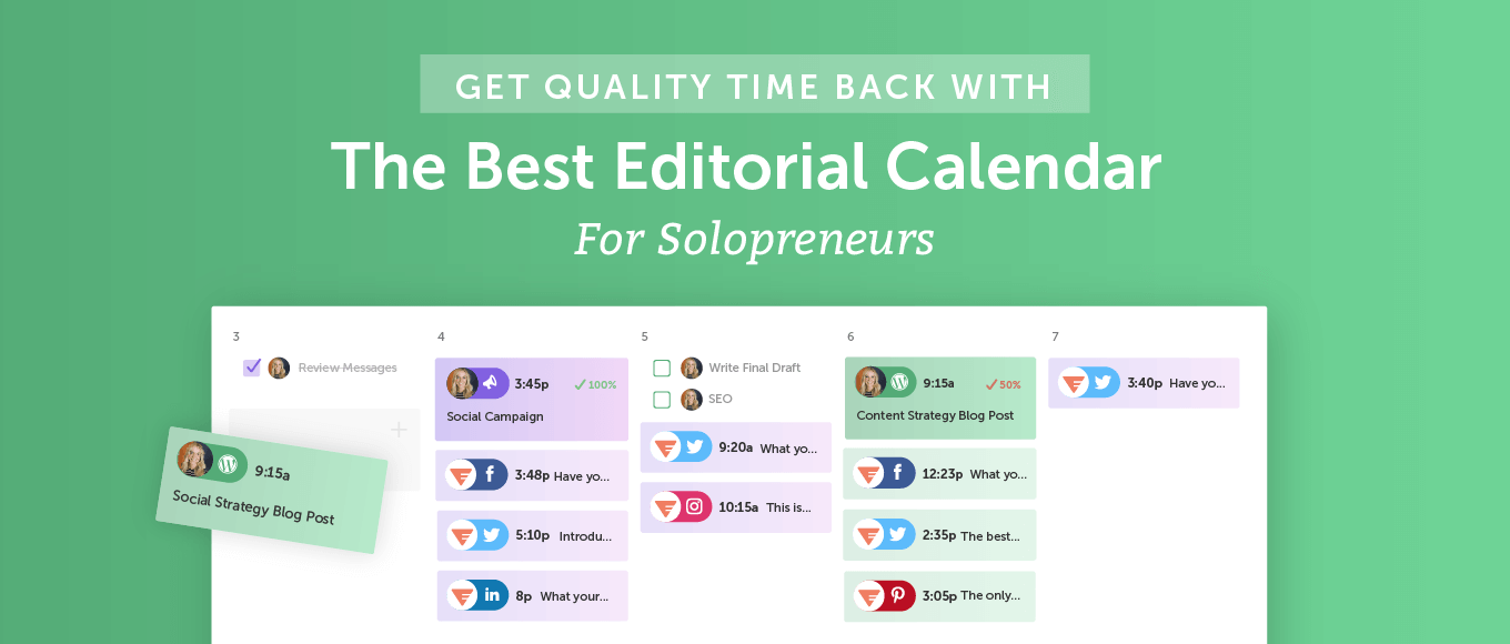 Get Quality Time Back With The Best Editorial Calendar for Solopreneurs