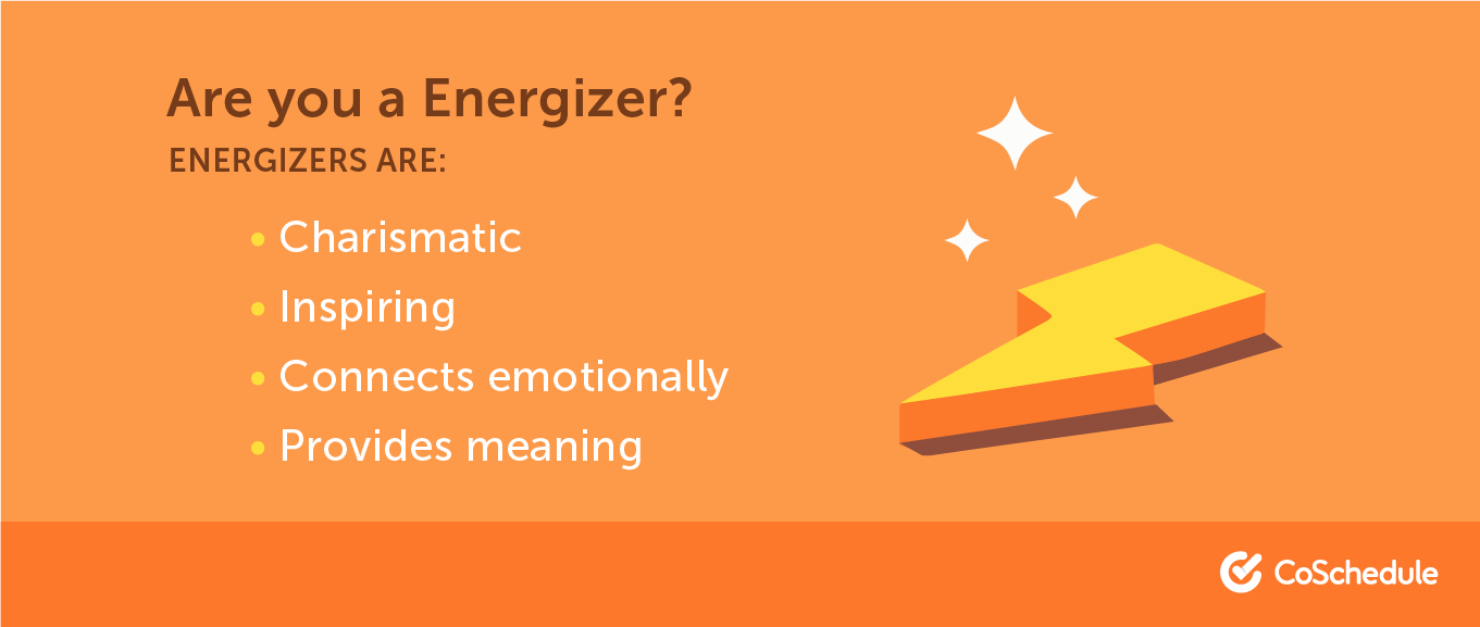 A list of traits that make up an energizer