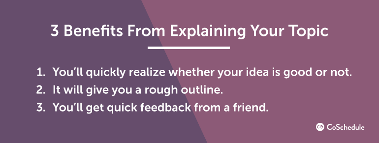 3 Benefits From Explaining Your Topic