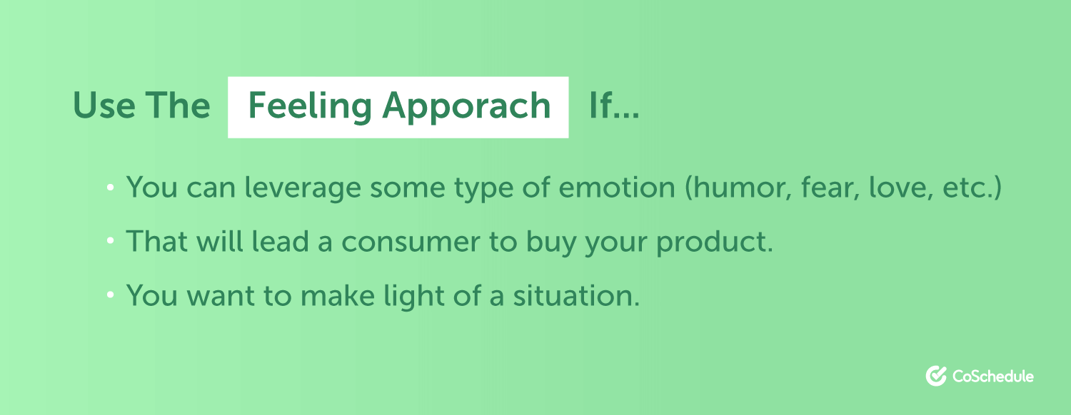 When to use the feeling approach in advertising