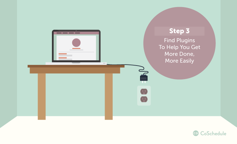 Step 3: Find Plugins to Help You Get More Done, More Easily
